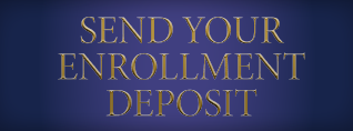 Send your enrollment deposit