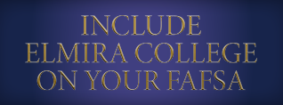 Include Elmira College on your FAFSA